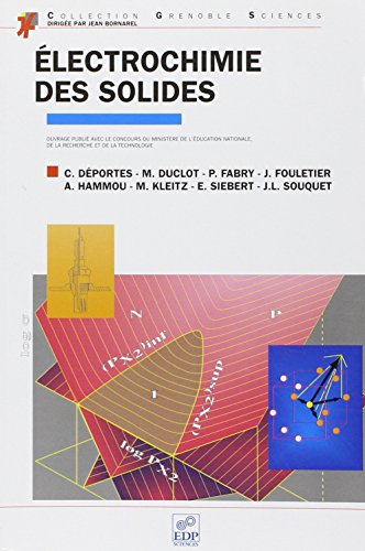 Electrochimie des solides (French Edition): Deportes/Duclot