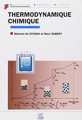Thermodynamique chimique (French Edition): Oturan/Robert