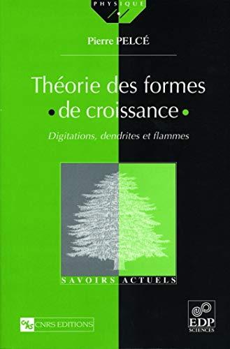 Theorie des formes de croissance. (French Edition)