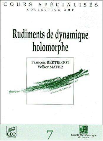 9782868835215: Rudiments De Dynamique Holomorphe (French Edition)