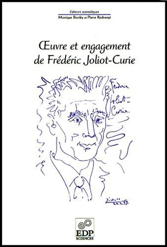 9782868835253: Oeuvre et engagement de Frédéric Joliot-Curie