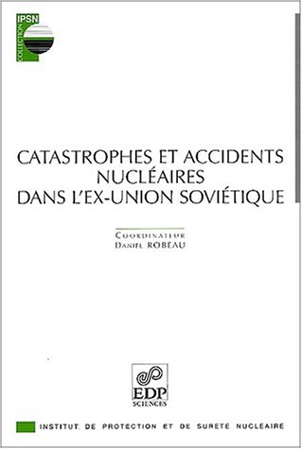 9782868835291: Catastrophes et accidents nucl�aires dans l'ex-Union sovi�tique