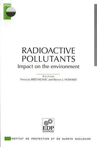 """""""radioactive pollutants ; impact on the environment"""": Collectif"""