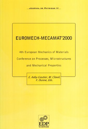 Euromech-Mecamat 2000 - 4th European Mechanics of Material (French Edition): Collectif