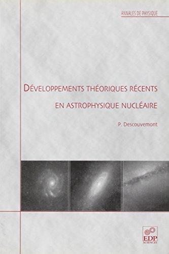 developpements theoriques recents en astrophysique nucleaire: Pierre Descouvemont