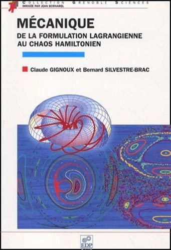 Mécanique. De la formulation lagrangienne au chaos: Claude Gignoux