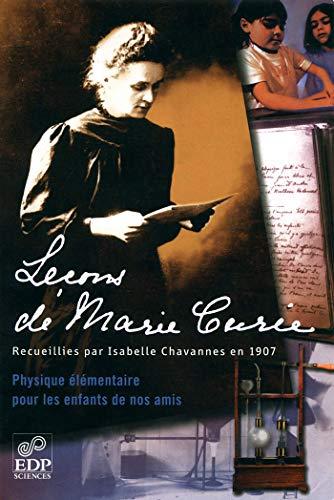 9782868836359: Le�ons de Marie Curie : Physique �l�mentaire pour les enfants de nos amis