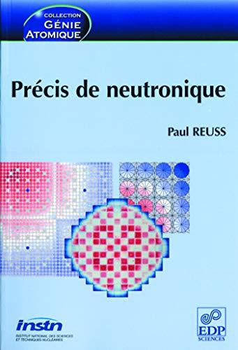precis de neutronique: Paul Reuss