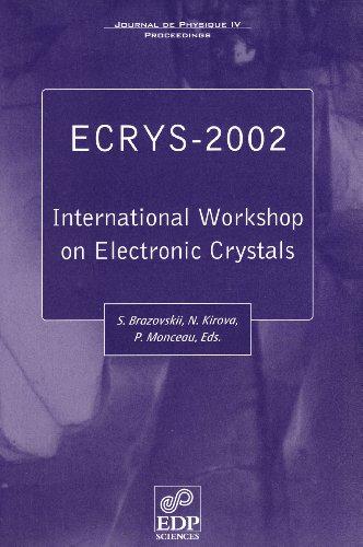 Ecrys 2002 - International Workshop on Electronic Crystals - (French Edition): Brazovskii