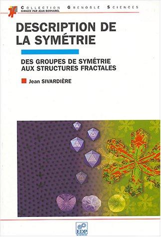 Description de la symétrie (French Edition): Jean Sivardière