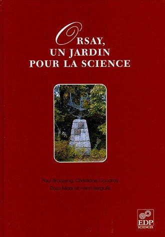 orsay, un jardin pour la science: PAUL BROUZENG