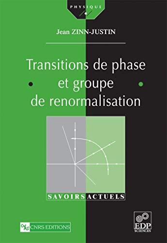 9782868837905: Transition de phase et groupe de renormalisation