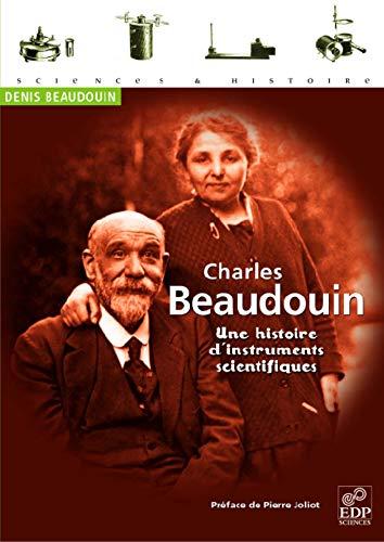 CHARLES BEAUDOUIN UNE HISTOIRE DE L'INSTRUMENTATION SCIENTIFIQUE: BEAUDOUIN DENIS