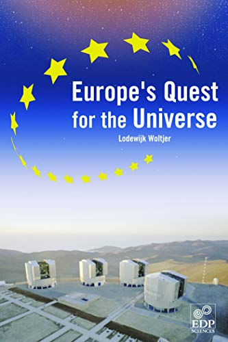 9782868838131: Europe's quest for universe: ESO and the VLT, ESA and other projects