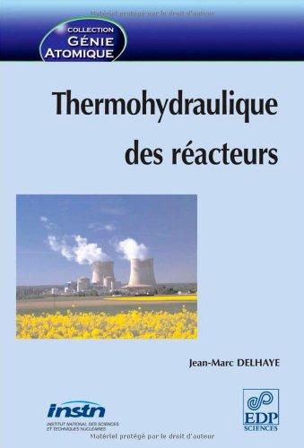 9782868838230: Thermohydraulique des réacteurs