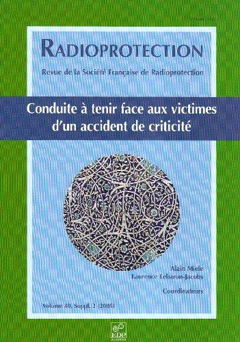 """""""radioprotection ; conduite a tenir face aux victimes d'un accident de criticite"""": ..."""