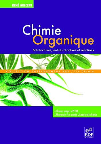 chimie organique: REN� MILCENT