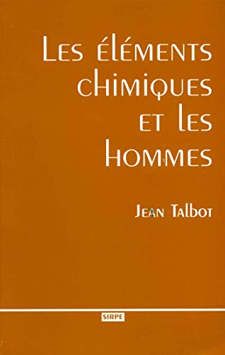 9782868838827: Elements Chimiques et Hommes