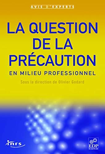 la question de la precaution en milieu professionnel: IRSN
