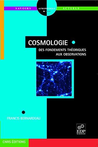9782868839541: Cosmologie : Des fondements théoriques aux observations