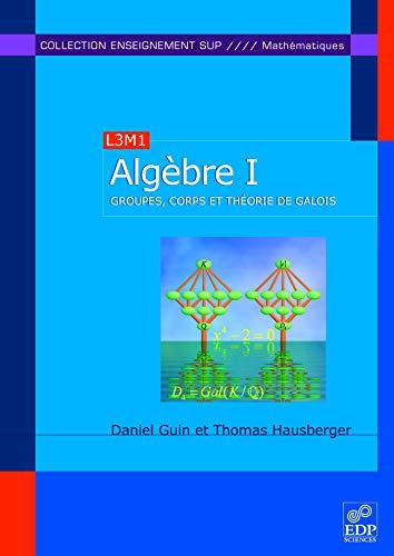 9782868839749: Algèbre : Tome 1 (French Edition)