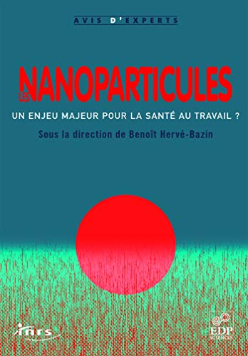 Les nanoparticules (French Edition)