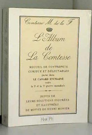 9782868890092: L'Album de la Comtesse. Recueil de Contrepets curieux et délectables parus dans le Canard enchaîné entre la 2e et le 3e guerre mondiale