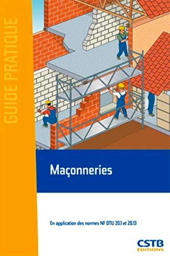 9782868913579: Maconneries. en application des normes nf dtu 20.1 et 20.13 (Guide pratique)