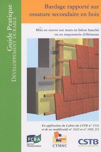 9782868914224: Bardage rapporté sur ossature secondaire en bois : Mise en oeuvre sur murs en béton banché ou en maçonnerie d'éléments