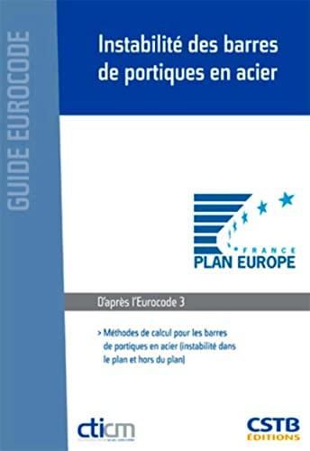 Instabilité des barres de portiques en acier (French Edition): Yvan Galéa
