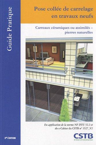 9782868914644: Pose collée de carrelage en travaux neufs (French Edition)
