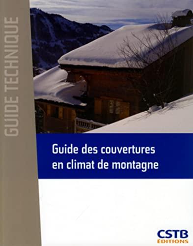 guide des couvertures en climat de montagne: CSTB