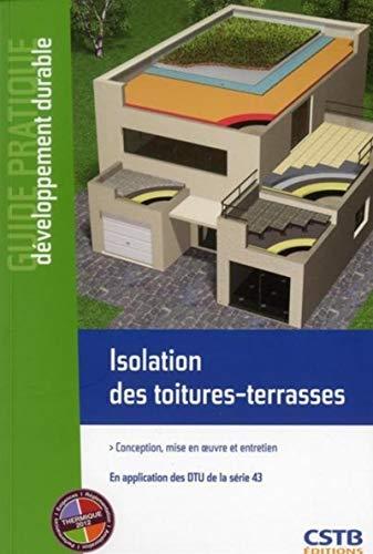 9782868915252: Isolation des toitures-terrasses. conception, mise en oeuvreoeuvre et entretien