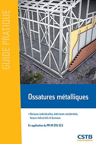 9782868915528: Ossatures métalliques : Maisons individuelles, bâtiments résidentiels, locaux industriels et bureaux