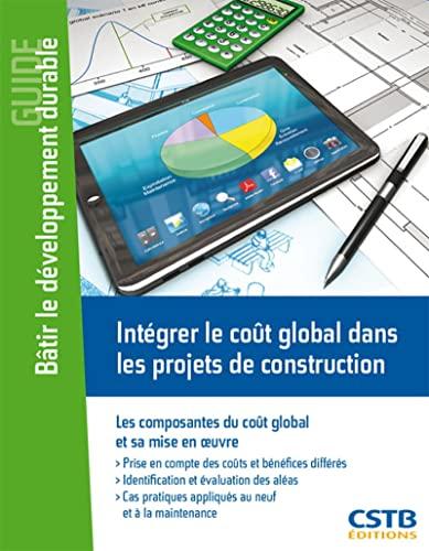 Intégrer le coût global dans les projets de construction: Orlando Catarina, Gerard ...
