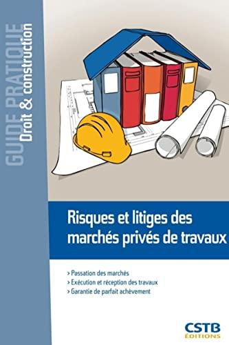 Risques et litiges des marchés privés de travaux: Francois Xavier Ajaccio