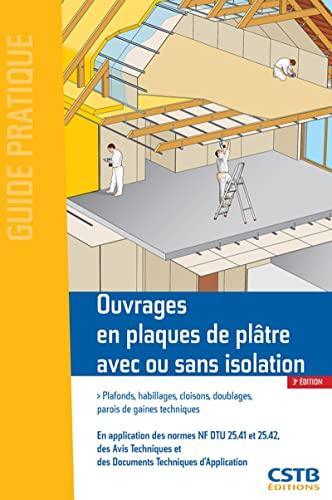 Ouvrages en plaques de plâtre avec ou sans isolation: Francis Benichou; Jean-Daniel Merlet; ...