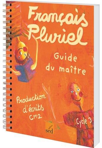 9782868937001: Production d'écrits CM2 : Guide du maître