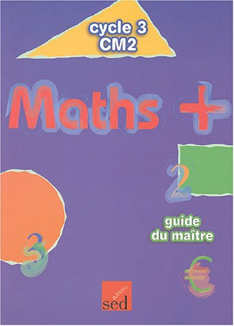 9782868937827: Maths + CM2 : Guide du maître
