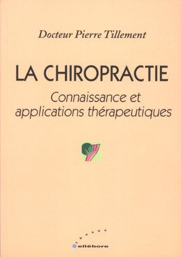 9782868980649: La Chiropractie : Connaissance et applications thérapeutiques