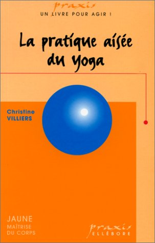 9782868985705: Pratique ais�e du yoga