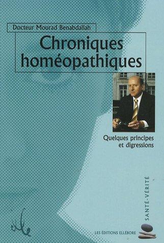 9782868985811: Chroniques homéopathiques : Quelques principes et digressions