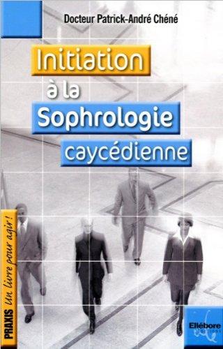 9782868985828: Initiation à la sophrologie caycédienne