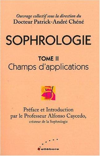 9782868985835: Sophrologie : Champs d'application, tome 2