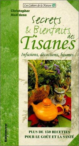 9782868985965: Secrets et bienfaits des tisanes
