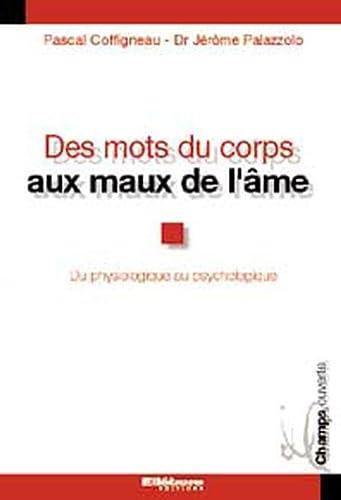 9782868989031: Des mots du corps aux maux de l'ÿ¢me : Le concept d'harmonisation