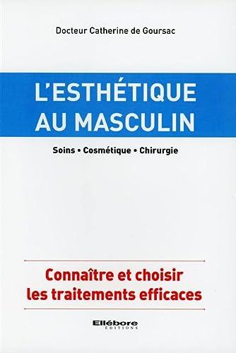 9782868989673: L'esthétique au masculin - Soins - Cosmétique - Chirurgie