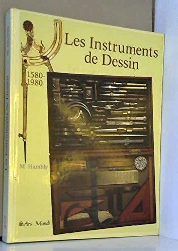 9782869010697: Les instruments de dessin : 1580-1980
