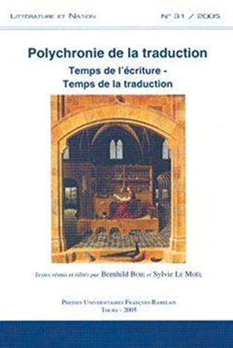 Polychronie de la Traduction (French Edition): Boie Bernhild/l