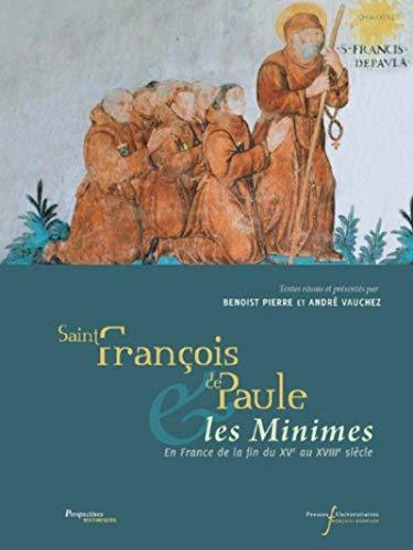 9782869062597: Saint François de Paule et les Minimes en France de la fin du XVe au XVIIIe siècle